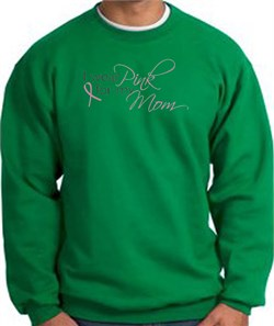 Image of Breast Cancer Sweatshirt I Wear Pink For My Mom Kelly Green
