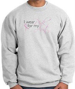 Image of Breast Cancer Sweatshirt I Wear Pink For My Aunt Ash