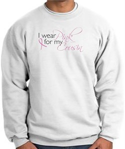 Image of Breast Cancer Awareness Sweatshirts I Wear Pink For My Cousin White