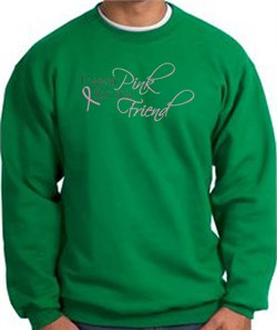 Image of Breast Cancer Sweatshirt - Pink For My Friend Kelly Green Sweat Shirt