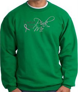 Image of Breast Cancer Awareness Sweatshirt - I Wear Pink For Me Kelly Green