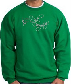 Image of Breast Cancer Sweatshirt I Wear Pink For My Daughter Kelly Sweat Shirt
