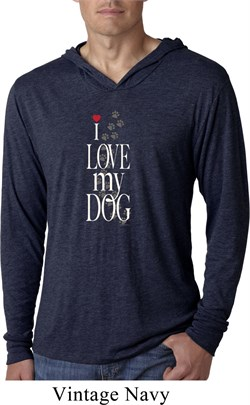I Love My Dog Lightweight Hoodie Shirt