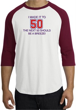Image of 50th Birthday Shirt I Made It To 50 Raglan Shirt White/Cardinal