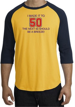 Image of 50th Birthday Shirt I Made It To 50 Raglan Shirt Gold/Navy