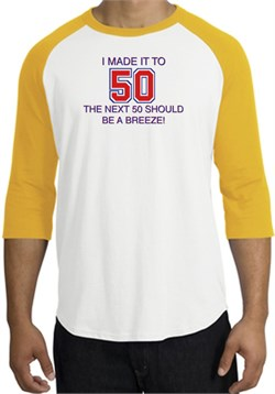 Image of 50th Birthday Shirt I Made It To 50 Raglan Shirt White/Gold