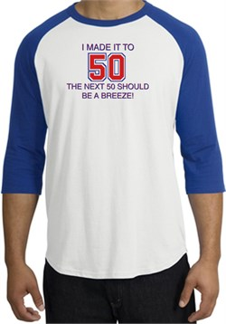 Image of 50th Birthday Shirt I Made It To 50 Raglan Shirt White/Royal