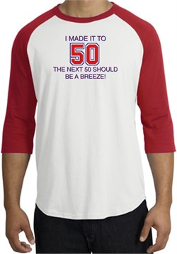Image of 50th Birthday Shirt I Made It To 50 Raglan Shirt White/Red