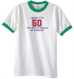 Image of 50th Birthday Shirt I Made It To 50 Ringer Shirt White/Kelly Green
