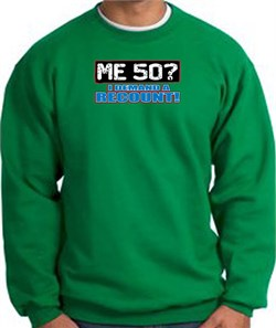 Image of 50th Birthday Sweatshirt - Funny Me 50 Years Kelly Green Sweat Shirt