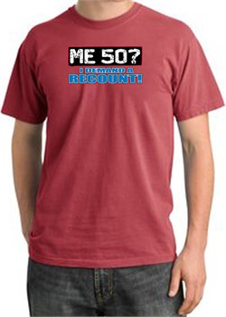 Image of 50th Birthday Pigment Dyed T-Shirt - Me 50 Years Dashing Red Shirt