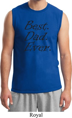 Mens Dad Shirt Best Dad Ever Black Print Muscle Tee T-Shirt