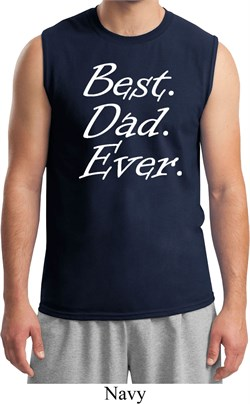 Mens Dad Shirt Best Dad Ever White Print Muscle Tee T-Shirt