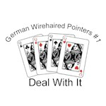 German Wirehaired Pointer T-Shirt #1 Deal With It