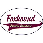 Foxhound T-Shirt Breed of Champions