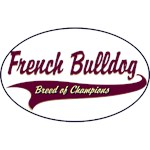 French Bulldog T-Shirt Breed of Champions