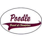 Poodle T-Shirt Breed of Champions