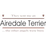 Airedale Terrier T-Shirt Other Angels