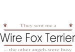 Wire Fox Terrier T-Shirt Other Angels