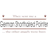 German Shorthaired Pointer T-Shirt - Other Angels