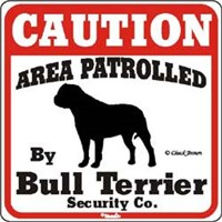Bull Terrier Caution Sign