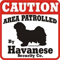 Havanese Caution Sign