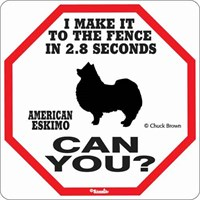American Eskimo Dog 2.8 Seconds Fence Sign