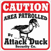Attack Duck Sign