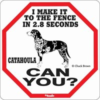 Catahoula 2.8 Seconds Sign