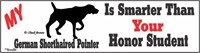 German Shorthaired Pointer Honor Student Bumper Sticker