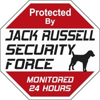 Jack Russell Terrier Security Force Sign