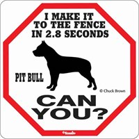 Pit Bull 2.8 Seconds Sign
