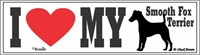 Smooth Fox Terrier I Love My Bumper Sticker